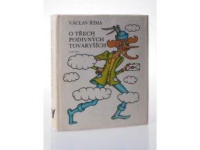 O třech podivných tovaryších : Výbor pohádek (1979)
