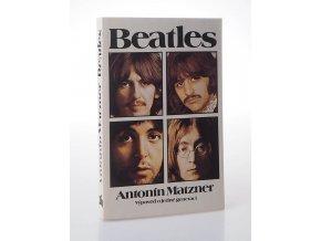 Beatles : výpověď o jedné generaci
