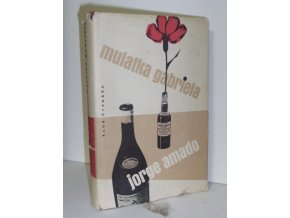 Mulatka Gabriela : (Kronika provinčního města) (1960)
