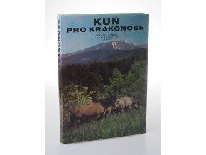 Kůň pro Krakonoše : pro čtenáře od 9 let (1984)