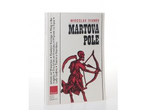 Martova pole : svědectví bojišť (1981)