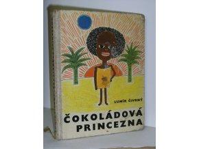 Čokoládová princezna a jiné pohádky školní a předškolní