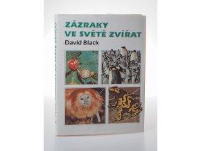 Zázraky ve světě zvířat : Pro čtenáře od 12 let