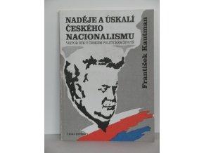 Naděje a úskalí českého nacionalismu : Viktor Dyk v českém politickém životě