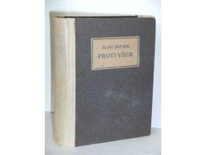 Proti všem : list z české epopeje (1921)