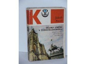 Dějiny umění v Československu : stavitelství, sochařství, malířství (1971)