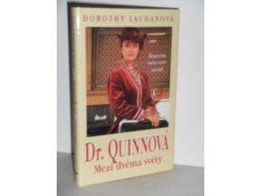 Dr. Quinnová. Díl 1, Mezi dvěma světy