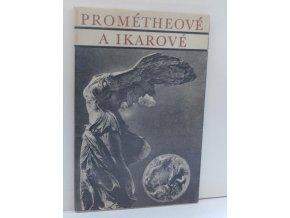 Prométheové a Ikarové