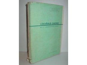 Lékařská chemie : Učeb. pro mediky a příruč. pro lékaře. Díl 2, Anorganická chemie
