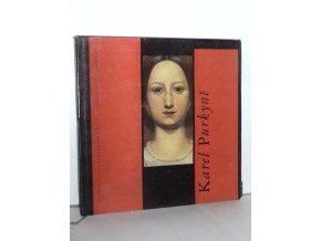 Karel Purkyně : obr. monografie (1962)