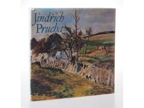 Jindřich Prucha : monografie s ukázkami z výtvarného díla