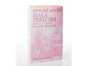 Malá preludia : dětství a mládí slavných skladatelů (1981)