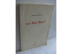 Les Rois Mages. Poemes ((1938-1943)