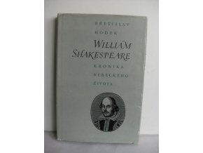 William Shakespeare : Kronika hereckého života
