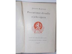 Prozatímní divadlo a jeho opera : K 75. výročí otevření prozatímního divadla