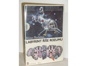 Labyrint říše rozumu : taje lidského mozku