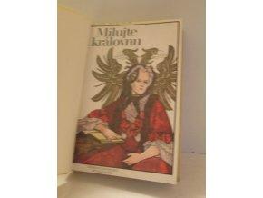 Milujte královnu : Román o Marii Terezii