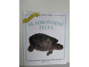 Sladkovodní želva : průvodce Romany Anděrové pro mladé chovatele