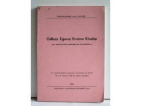 Odkaz Egona Ervína Kische pro mezinárodní pokrokovou žurnalistiku