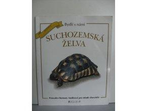 Suchozemská želva : průvodce Romany Anděrové pro mladé chovatele