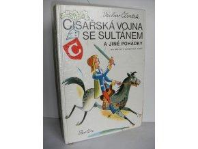 Císařská vojna se sultánem a jiné pohádky na motivy lidových písní (1973)