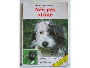 Náš pes stůně: prevence, poznávání nemocí, první pomoc