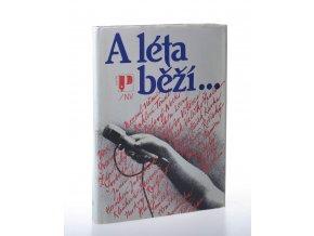 A léta běží-- : výbor z pořadů československého rozhlasu z programové řady A léta běží