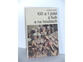 100 a 1 jídel z hub a na houbách (1988)