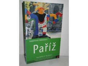 Paříž : turistický průvodce