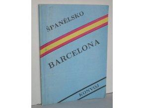 Barcelona : Španělsko