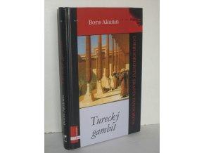 Turecký gambit : dobrodružství Erasta Fandorina