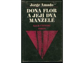 Dona Flor a její dva manželé : příběh o morálce a lásce