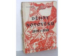 Dějiny novověku : 1870-1918 (1949)