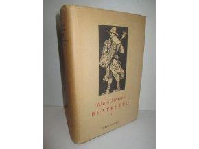 Bratrstvo : III.díl Žebráci (1952)