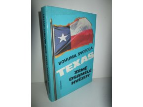 Texas : země osamělé hvězdy