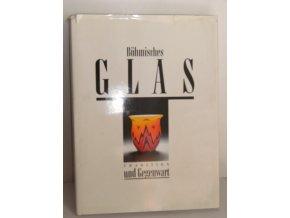 Böhmisches Glas Tradition und Gegenwart