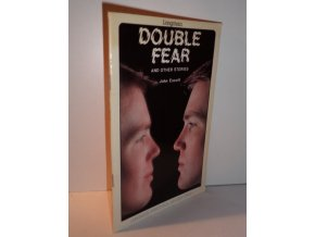 Double Fear and Other Stories