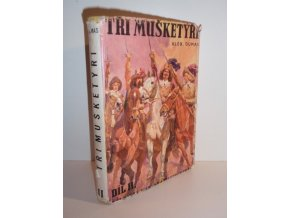 Tři mušketýři : Román. Díl druhý (1947)