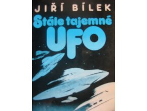 Stále tajemné UFO