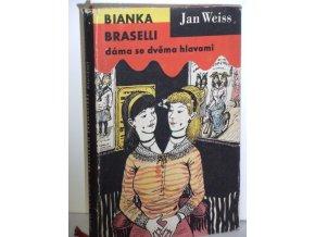 Bianka Braselli, dáma se dvěma hlavami : Povídky