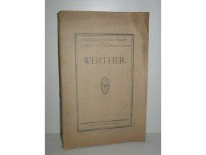 Werther : lyrické drama o 3 dějstvích