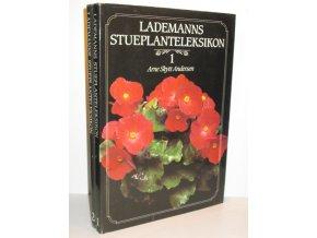 Lademanns Stueplanteleksikon (2 sv.)