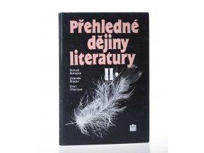 Přehledné dějiny literatury. 2, Dějiny české a slovenské literatury s přehledem vývojových tendencí světové literatury od první světové války do r. 1945 (1994)