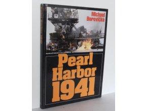 Pearl Harbor 1941 : ze zákulisí jednoho zákeřného přepadu