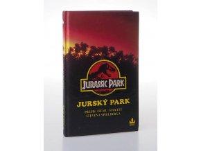 Jurský park : Přepis filmu století režiséra Stevena Spielberga pro mládež (1993)