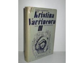Kristina Vavřincova. Díl 3, Kříž