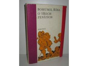 O třech penízích a jiné povídky : pro děti od 9 let (1972)