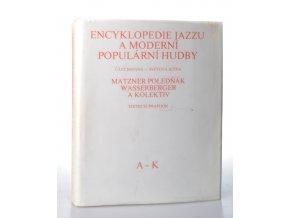 Encyklopedie jazzu a moderní populární hudby.1.díl A-K, Část jmenná, Světová scéna - osobnosti a soubory