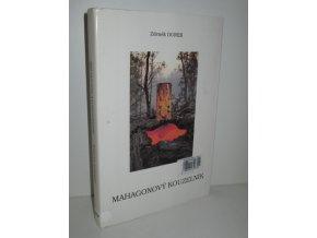 Mahagonový kouzelník : (verše z let 1976-1978)