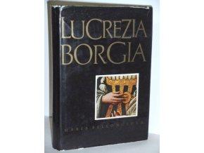 Lucrezia Borgia : Její život a její doba (1968)